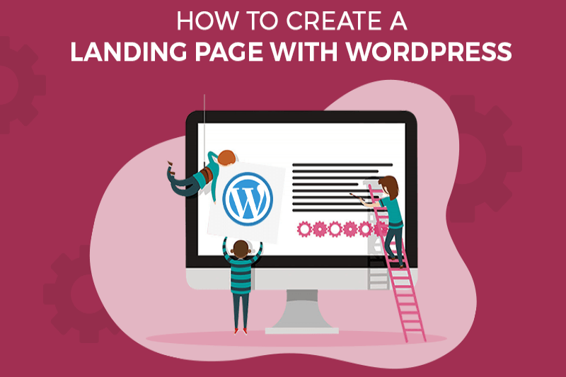 How to Create a Landing Page with WordPress (Step-by-Step)